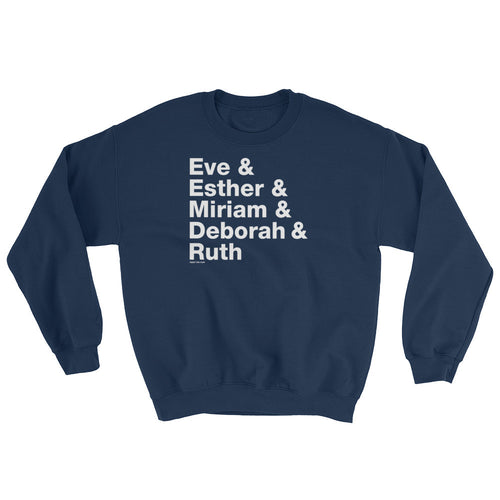 Women of the Bible Unisex Sweatshirt