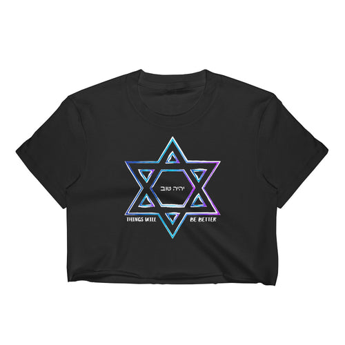 Things Will Be Better - YIHEYEH TOV Magen David Blues Crop Top