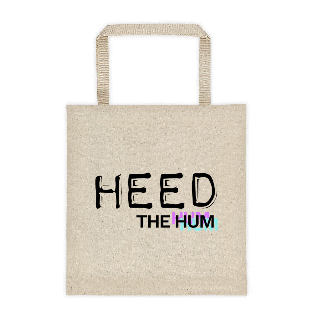 Heed The Hum (12 oz) Tote bag, Tote Bag, HEED THE HUM