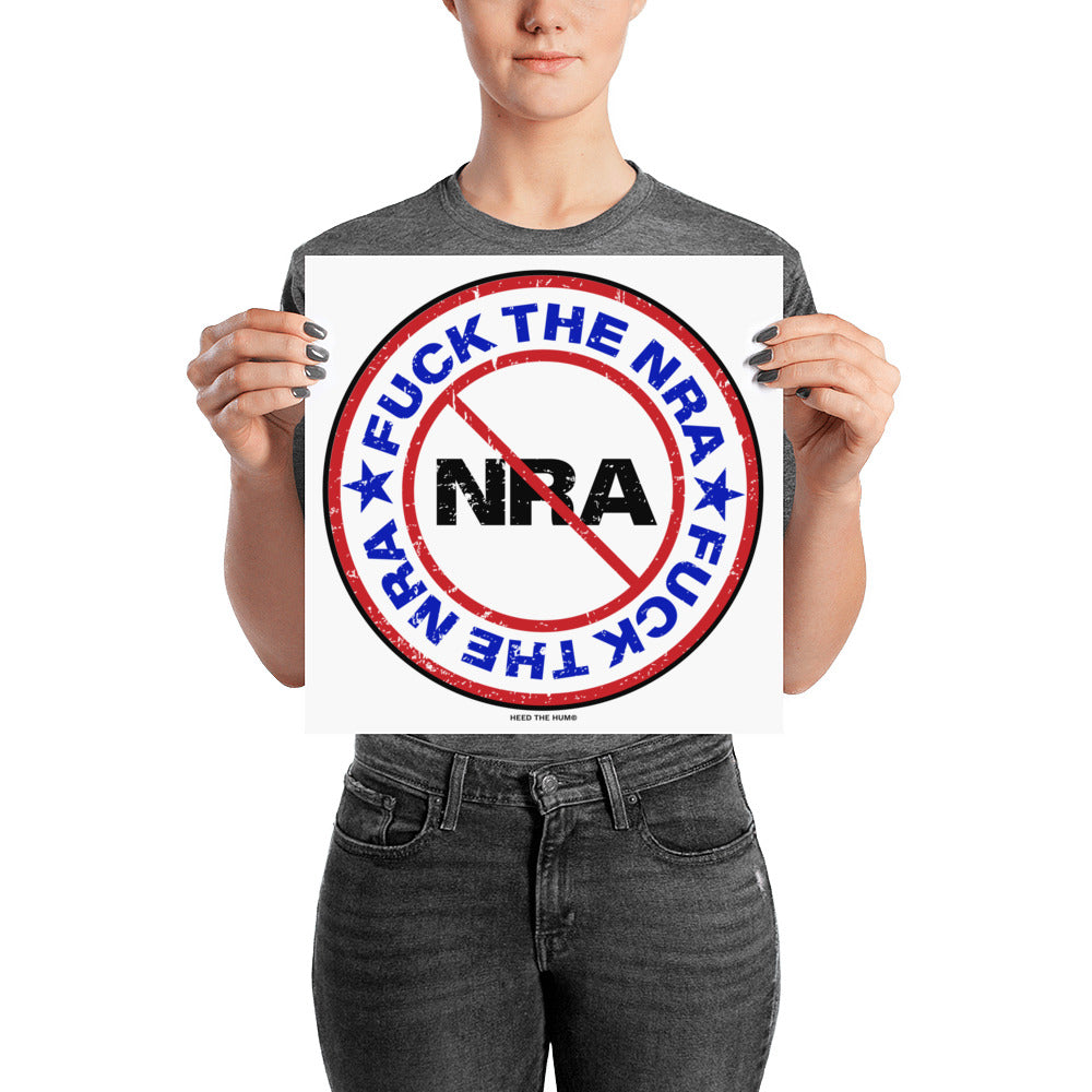 FUCK THE NRA Activist Poster, Poster, HEED THE HUM