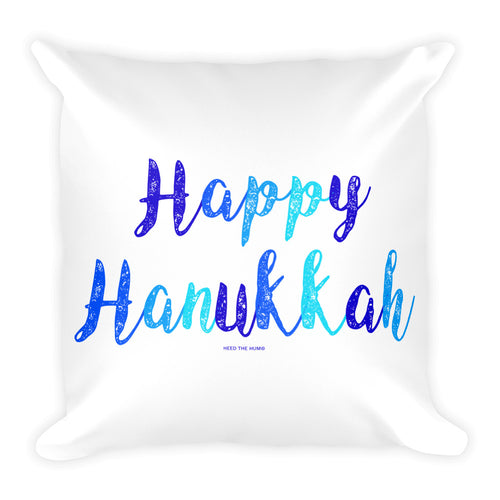 Happy Hanukkah Square Throw Pillow, Pillow, HEED THE HUM