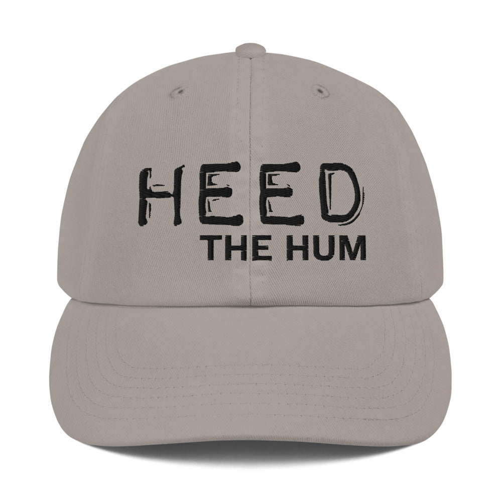 HEED THE HUM Champion Dad Cap