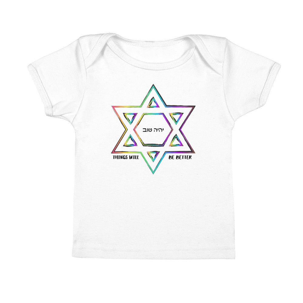 Things Will Get Better - YIHYEH Tov Rainbow Magen David Infant Tee, Infant, HEED THE HUM