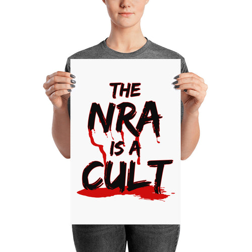 The NRA is a Cult Activist Poster gun reform