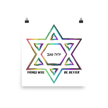 Things Will Be Better - YIHYEH TOV Photo paper poster, Poster, HEED THE HUM