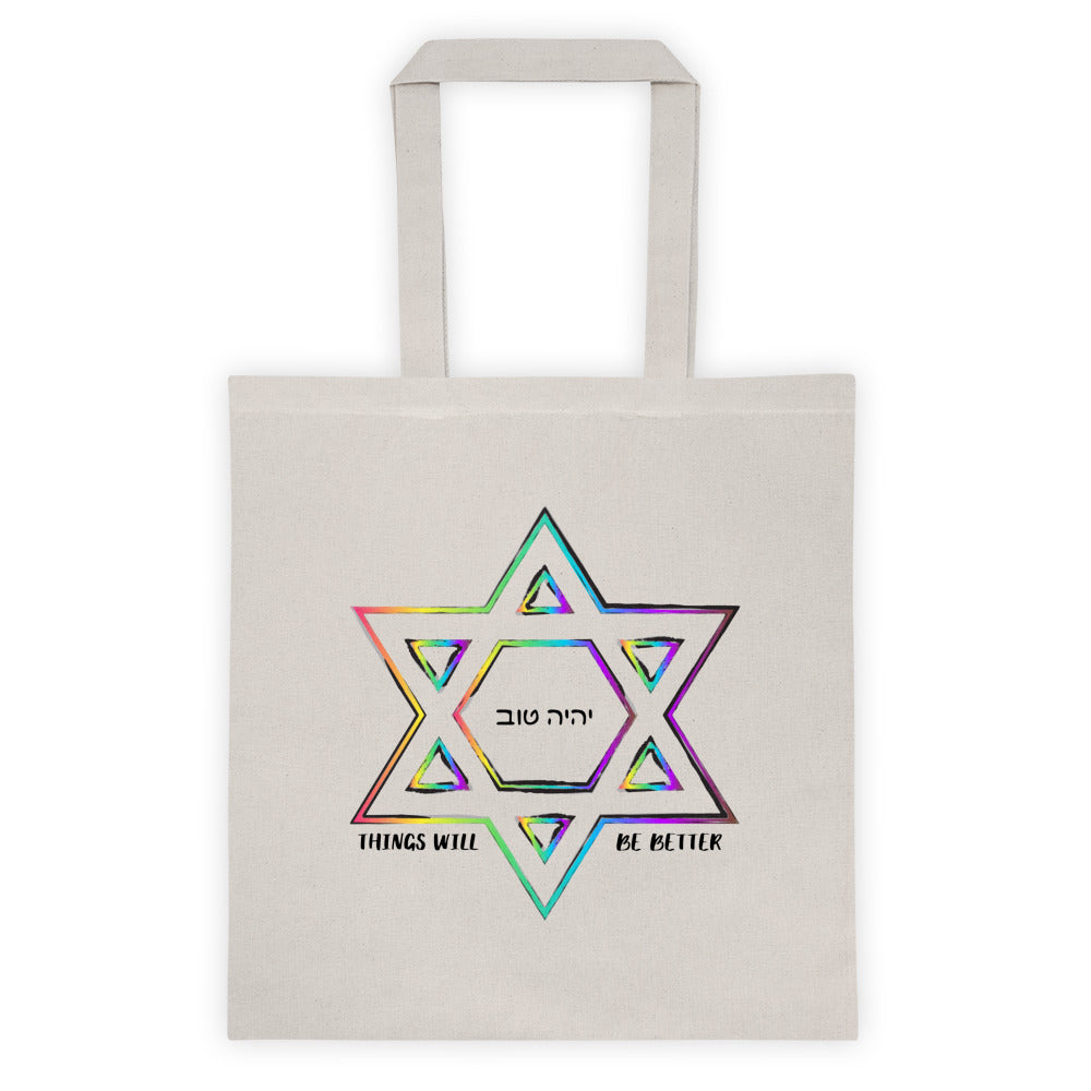 Things Will Get Better - YIHYEH TOV Rainbow Magen David Tote bag, Tote Bag, HEED THE HUM