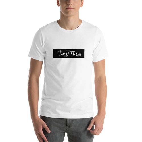 They/Them Short-Sleeve Unisex T-Shirt, , HEED THE HUM