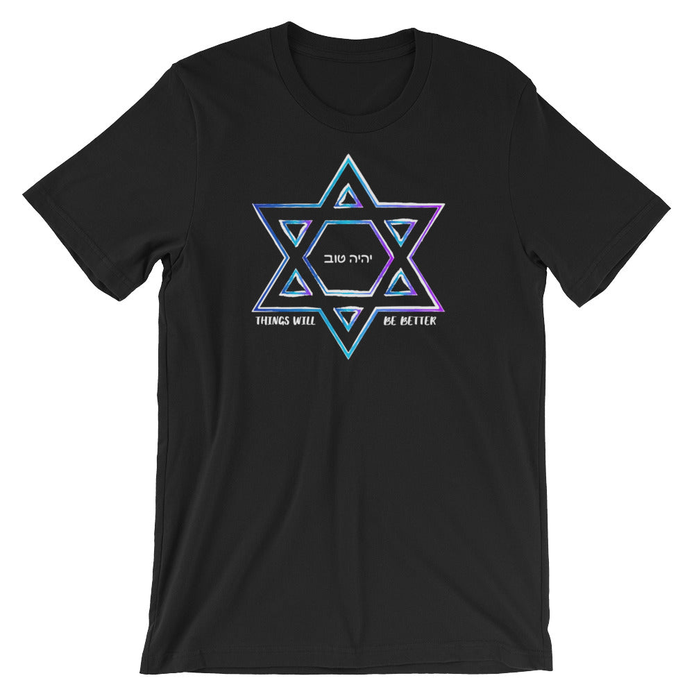 Things Will Be Better - YIHYEH TOV Blues Magen David Unisex T-shirt, Shirt, HEED THE HUM