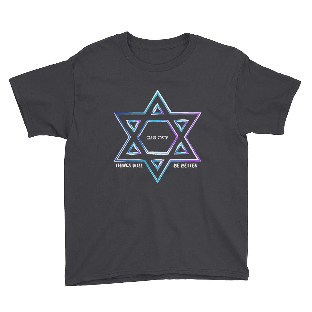 Things Will Get Better - YIHYEH TOV Blues Magen David Youth T-Shirt, Shirt, HEED THE HUM