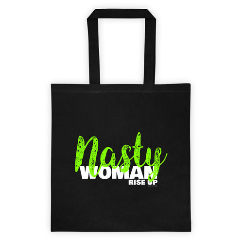 Nasty Woman Rise Up Tote bag, Tote Bag, HEED THE HUM