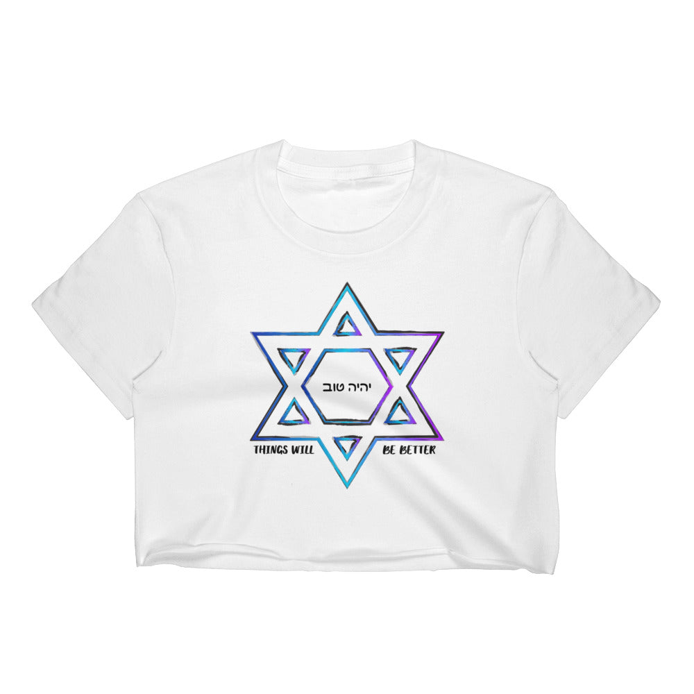 Things Will Be Better - YIHYEH TOV Magen David Blues Crop Top