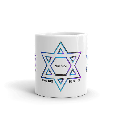 Things Will Be Better - YIHYEH TOV Blues Magen David Mug