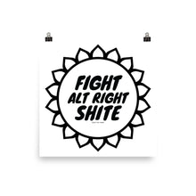 Alt Right Shite Black and White Poster, Poster, HEED THE HUM