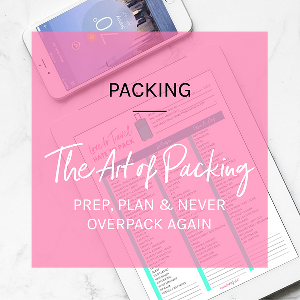 How to Prep, Plan, & Never Overpack Again