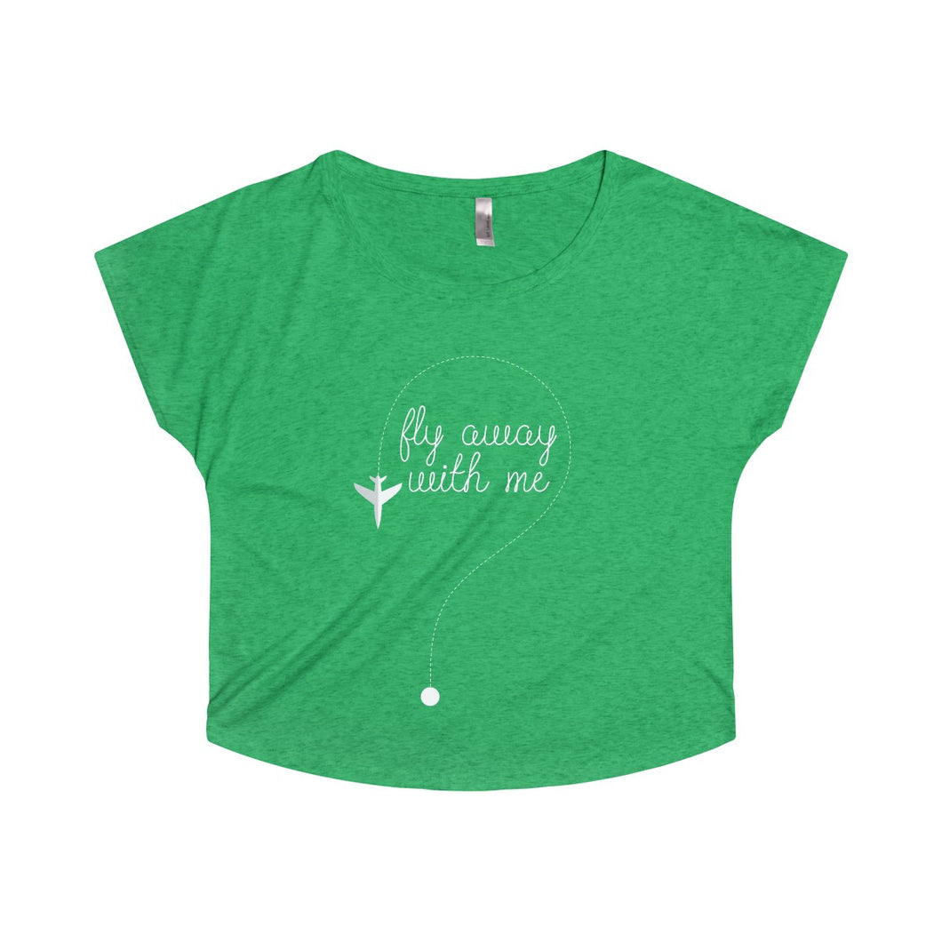 Fly Away with Me Dolman Tee