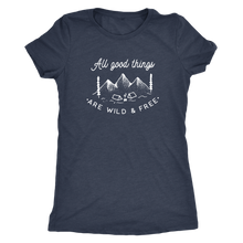 All Good Things Are Wild & Free Camping T-Shirt | numinous.co