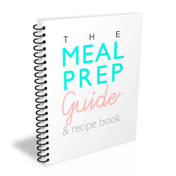 The Meal Prep Guide & Recipe Book