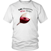 Life Happens, Wine Helps T Shirt