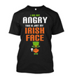 I'm Not Angry This Is Just My Irish Face