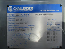 CHALLENGER 225 KVA DRY TYPE TRANSFORMER MODEL 4_FROM A WORKING ENVIRONMENT_$$$!