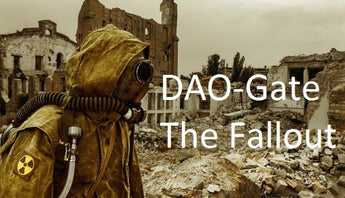 Dao-Gate! Is The Dao, Doa? What Are The Implications For The Future Of The Blockchain?