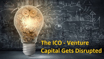 An Introduction To Initial Coin Offerings (ICO's) – The Venture Capital Disrupters