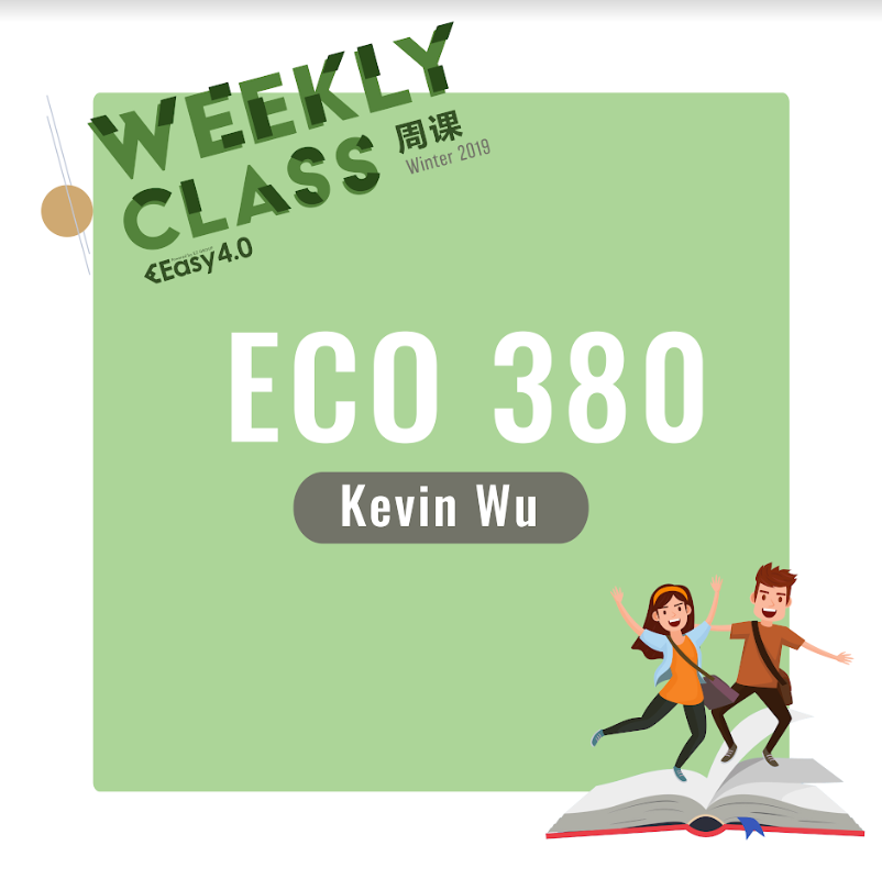 2019 SPRN ECO380H1S WEEKLY COURSE