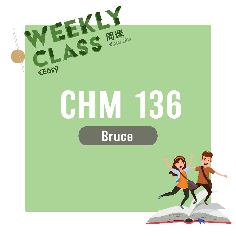 2019 SPRN CHM136H1S WEEKLY COURSE
