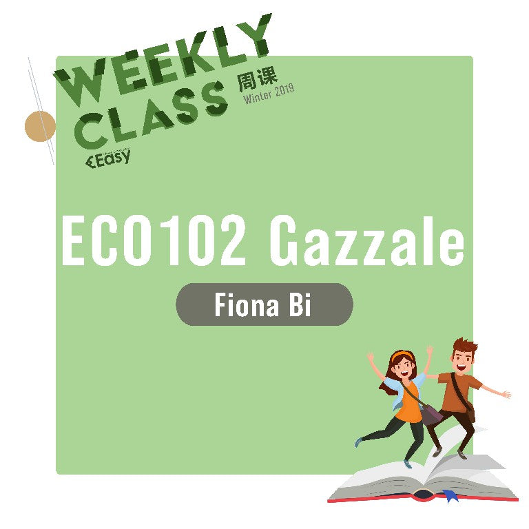 2019 SPRN ECO102H1S-GAZZALE WEEKLY COURSE