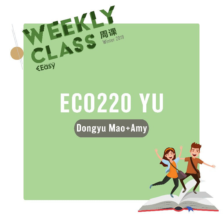 2018 FALL ECO220Y1Y-YU WEEKLY COURSE