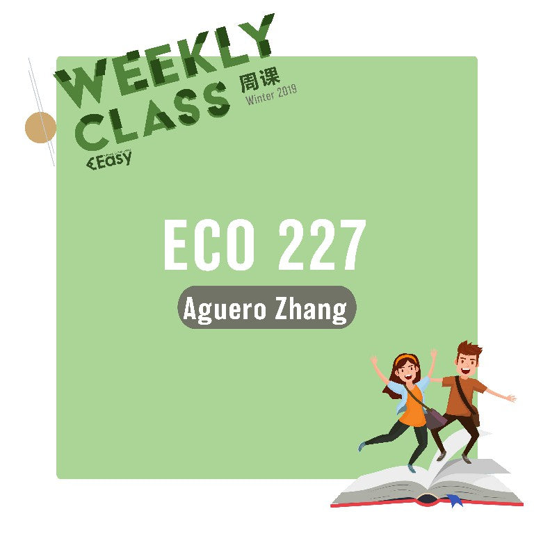2018 FALL ECO227Y1Y WEEKLY COURSE