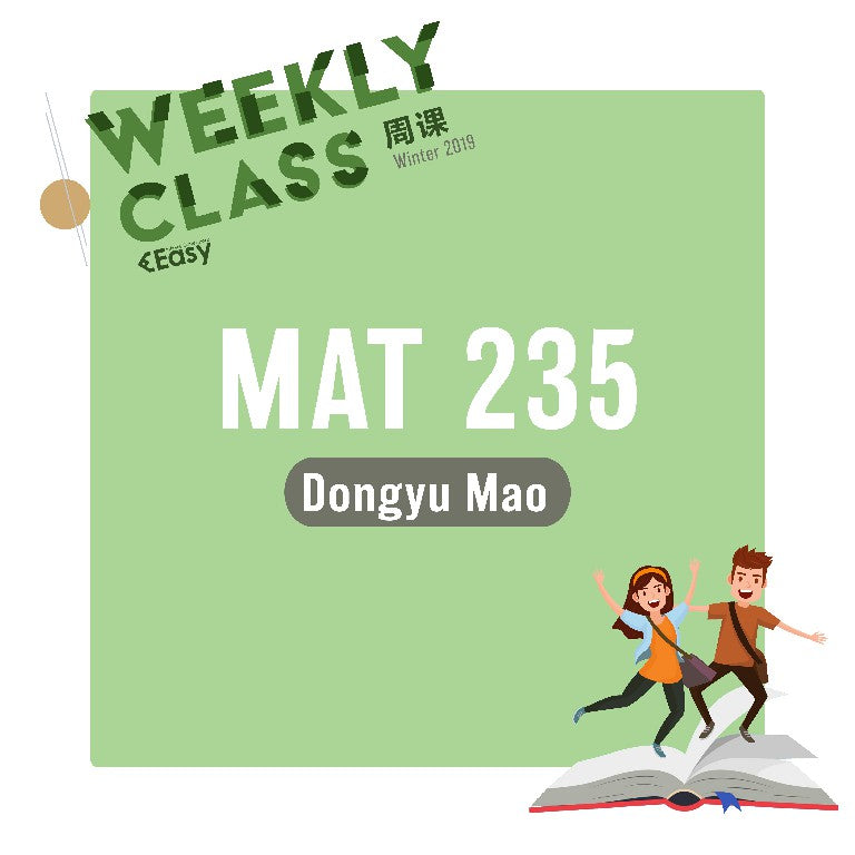 2018 FALL MAT235Y1Y WEEKLY COURSE