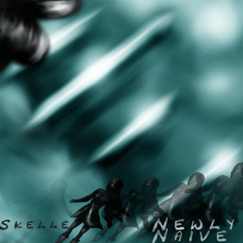 Newly Naive by Skelle [Digital Download]