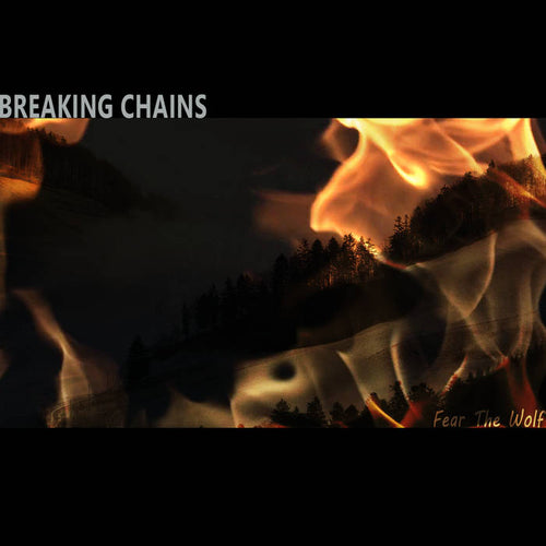 Fear the Wolf By Breaking Chains [Digital Download]