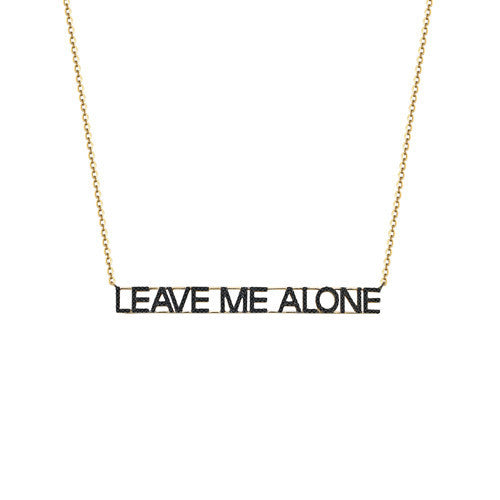 Leave Me Alone Black Diamond Necklace
