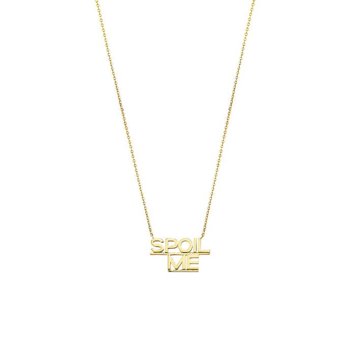 SPOIL ME NECKLACE