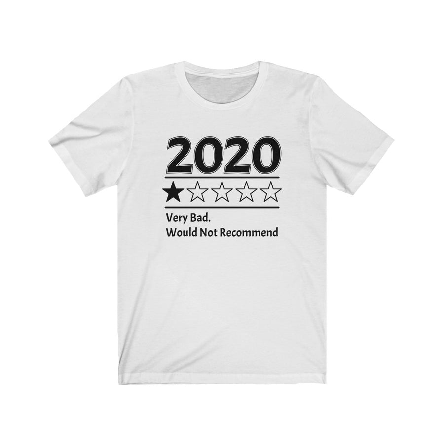 2020 Very Bad Shirt