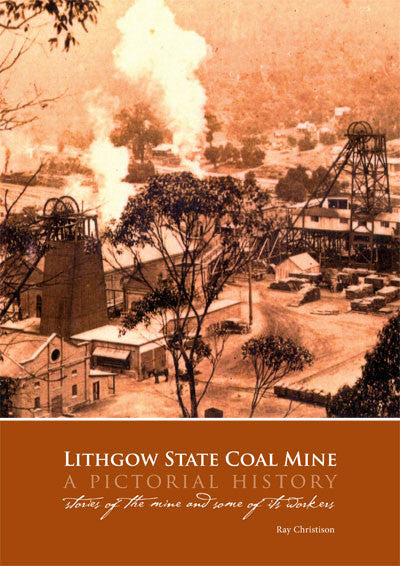 Lithgow State Mine a pictorial history