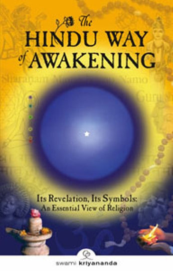 The Hindu Way of Awakening