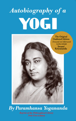 Autobiography of a Yogi (Original Reprint)