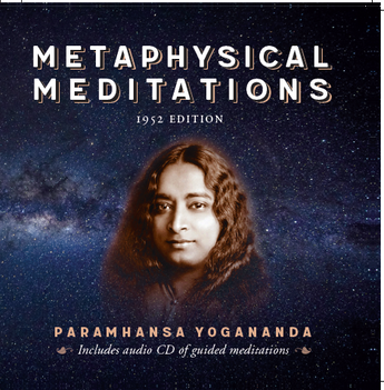 METAPHYSICAL MEDITATIONS by  PARAMHANSA YOGANANDA