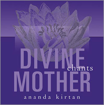 Divine Mother Chants
