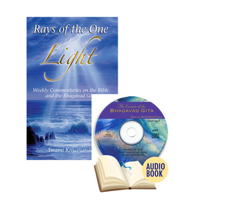 Rays of the One Light with The Essence of Bhagvad Gita Audio Book