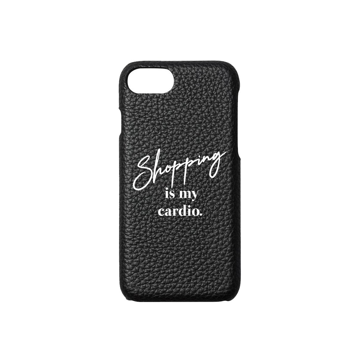 Shopping Is My Cardio Phone Case