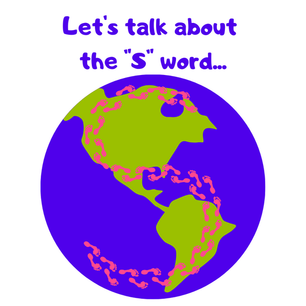 "Let's talk about the ""S"" word"
