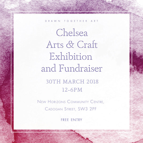 Arts&Crafts Exhibition and Fundraiser in Chelsea, London