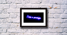 'I am a Passenger' Open Edition Giclée Neon Print by Stephen Pick