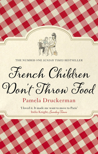 Brief summary of the fab book: 'French kids don't throw food'