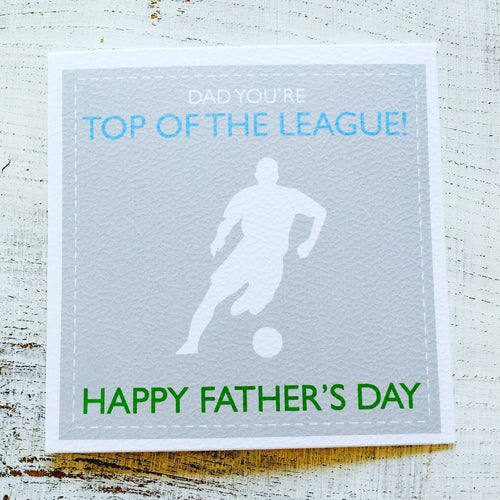 Dad you are top of the league card