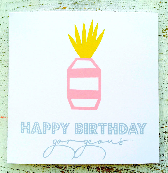 Happy birthday gorgeous pineapple card
